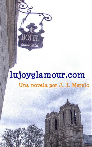 lujoyglamour.com Juan Julian Merelo