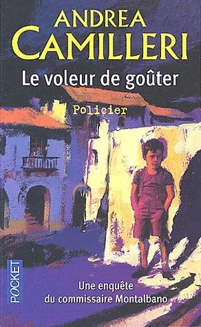 Le Voleur De Goûter  by  Andrea Camilleri