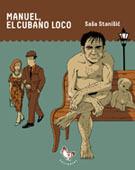 Manuel, el cubano loco Saša Stanišić
