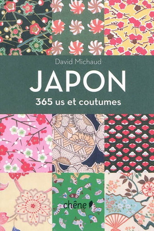 Japon - 365 us et coutumes David Michaud