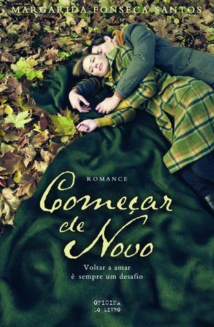 Começar de Novo  by  Margarida Fonseca Santos
