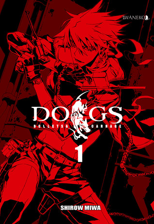 Dogs. Bullets & Carnage, tom 1  by  Shirow Miwa