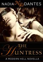 The Huntress (Modern Hell, #1) Nadia Dantes