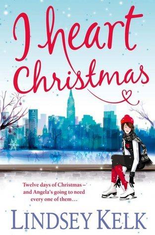 I Heart Christmas (I Heart, #6) Lindsey Kelk