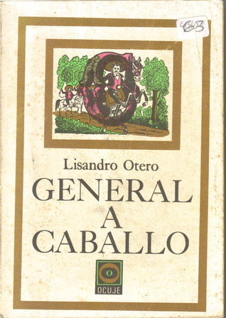General a caballo Lisandro Otero