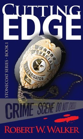 Cutting Edge (Lucas Stonecoat #1)  by  Robert W. Walker