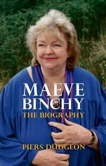Maeve Binchy: The Biography Piers Dudgeon