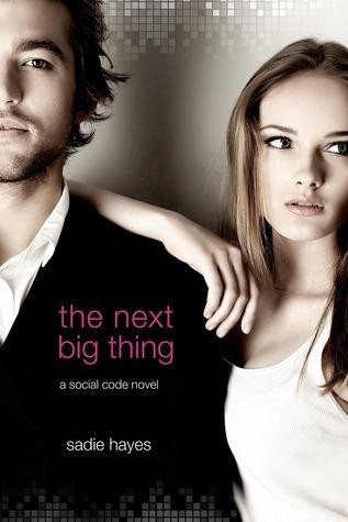 The Next Big Thing (The Start-Up, #2) Sadie Hayes