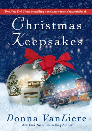 Christmas Keepsakes: The Christmas Shoes & The Christmas Blessing Donna VanLiere