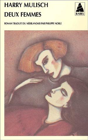 Deux Femmes Harry Mulisch