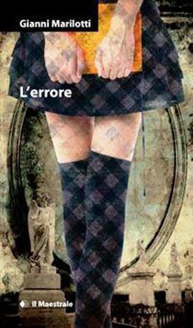 Lerrore  by  Gianni Marilotti