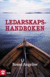 Ledarskapshandboken  by  Bosse Angelöw