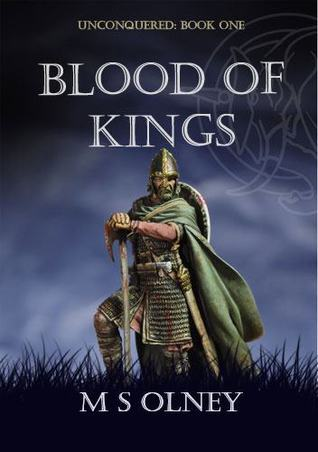 Unconquered: Blood of Kings #1  by  Matthew Olney