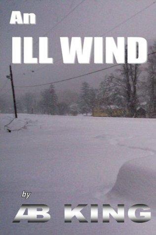 An Ill-Wind A.B.  King