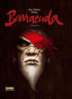 Barracuda 1: Esclavos  by  Jean Dufaux
