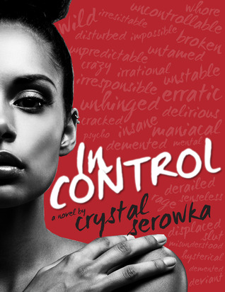 In Control (The City, #2)  by  Crystal Serowka