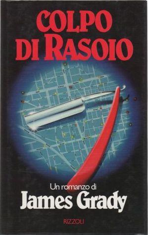 Colpo di rasoio  by  James Grady