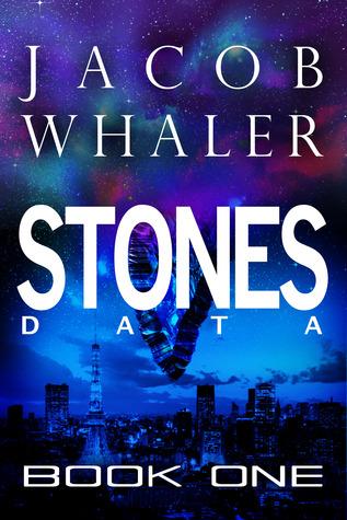 Stones: Data (Stones #1) Jacob Whaler