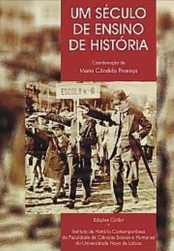 Um Século de Ensino da História Maria Cândida Proença