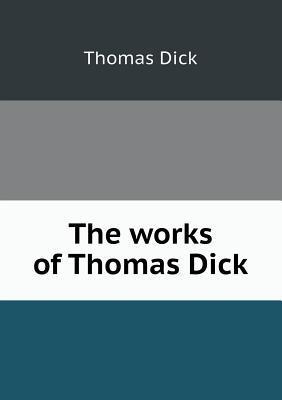 Dicks Works Volume 7 Thomas Dick