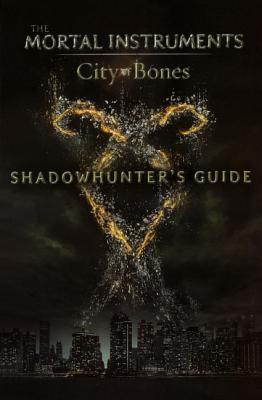 Shadowhunters Guide: City of Bones Mimi OConnor
