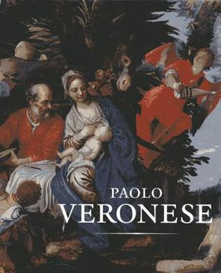 Paolo Veronese: A Master and His Workshop in Renaissance Venice  by  Virginia Brilliant
