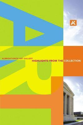 Albright-Knox Art Gallery: Highlights of the Collection Mariann W. Smith