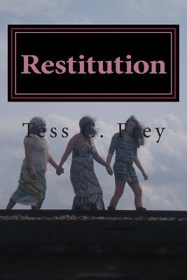 Restitution Tess C. Frey