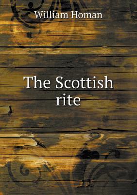 The Scottish Rite william homan