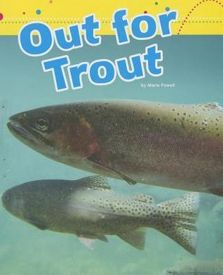 Out for Trout Marie Powell
