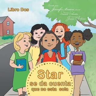 Star Se Da Cuenta Que No Esta Sola  by  Jennifer  Brown
