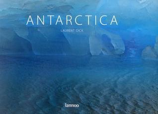 Antarctica  by  Laurent Dick