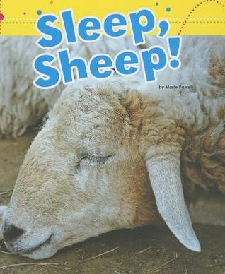Sleep, Sheep! Marie Powell