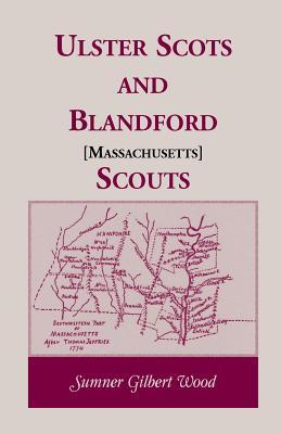 Ulster Scots And Blandford Scouts Sumner Gilbert Wood