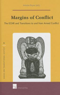 Margins of Conflict: The Echr and Transitions to and from Armed Conflict Antoine Buyse