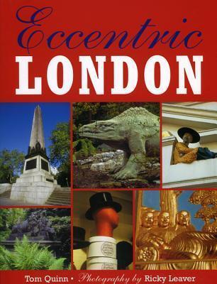 Eccentric London  by  Tom Quinn