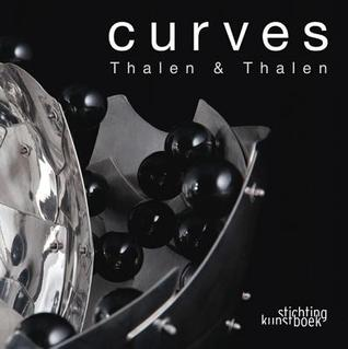 Curves: Thalen & Thalen  by  Rob Thalen