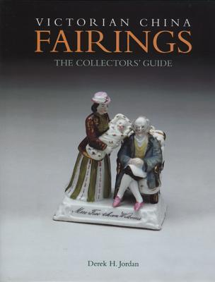 Victorian China Fairings Derek H. Jordan