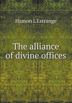 The Alliance of Divine Offices Hamon LEstrange
