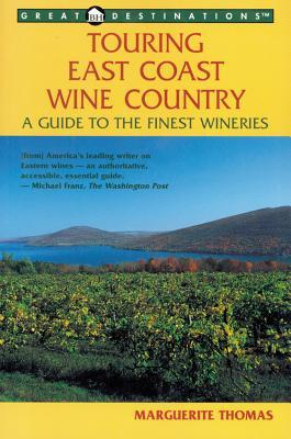 Wineries of the E States 1ed Marguerite Thomas