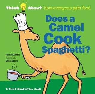 Does a Camel Cook Spaghetti  by  Harriet Ziefert