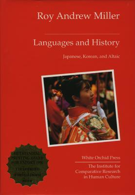 Languages and History: Japanese  by  Roy Andrew Miller