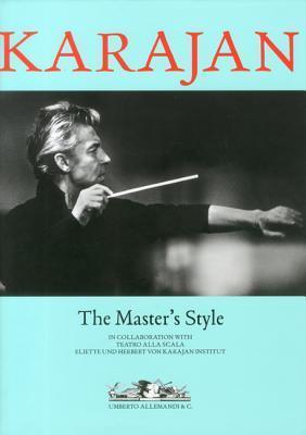 Karajan: The Masters Style  by  Vittoria Crespi Morbio