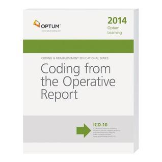 Optum Learning: Coding from the Operative Report 2014  by  Optum