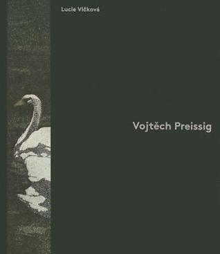 Vojtech Preissig  by  Vojtech Preissig