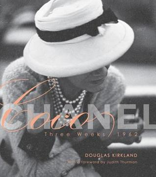 Coco Chanel: Three Weeks 1962 Douglas Kirkland