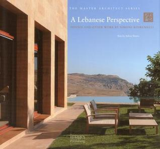 A Lebanese Perspective: Houses and Other Work - Simone Kosremelli  by  Sylvia Shorto