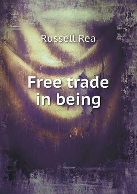 Free Trade in Being Russell Rea
