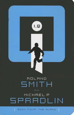 The Alamo (I, Q, #4)  by  Roland Smith
