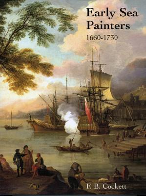 Early Sea Painters in England  by  F.B. Cockett